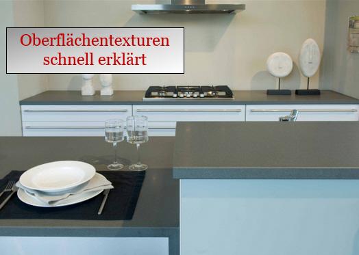 Die möglichen oberflächentexturen deiner küchenarbeitsplatte schnell erklärt